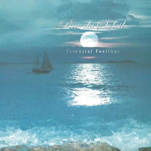 Rue du Soleil альбом Rue Du Soleil - Essential Feelings
