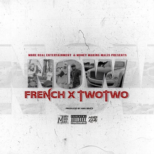 French альбом Now (feat. Two Two)