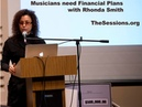 The Sessions Panel - Financial plans for Musicians by Rhonda Smith