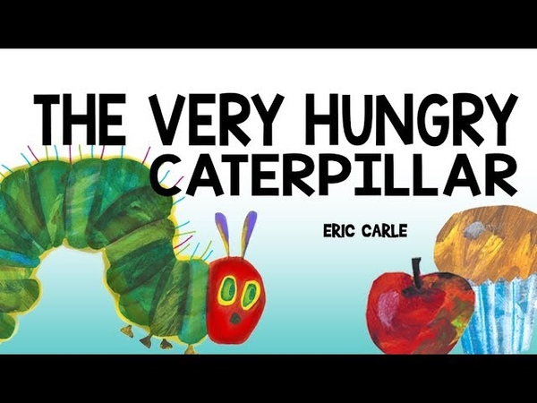 Animated Story The Very Hungry Caterpillar by Eric Carle