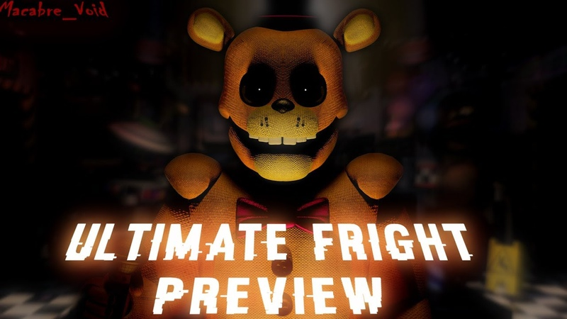 FNAF SFM Ultimate Fright Preview
