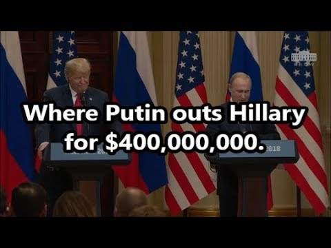 Putin outs Hillary. $400 MILLION donation to the HILLARY campaign by crooked Russian. Collusion!