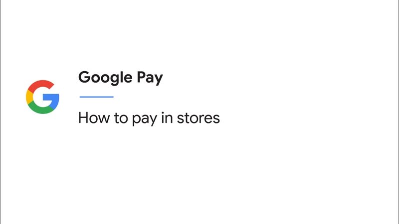 [Google Help] How to pay in stores with Google Pay