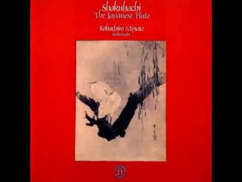 Shakuhachi - Kohachiro Miyata