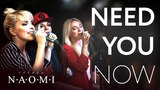 Need You Now - Группа НАОМИ (Lady Antebellum Cover) (Live)