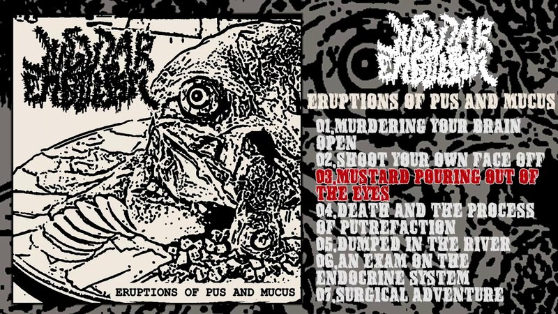 Jugular Embolism - Eruptions of Pus and Mucus FULL DEMO (2017 - Goregrind)