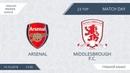 Arsenal 3:5 Middlesbrough F.C., 23 тур (Англия)