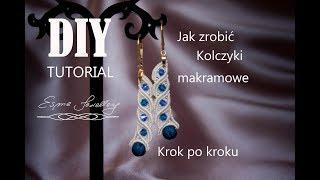 Tutorial - długie kolczyki makramowe. DIY macramé earrings. Largos pendientes de macramé - tutorial