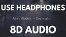 Alan Walker Darkside feat Au Ra and Tomine Harket 8D AUDIO