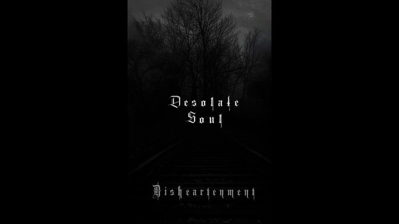 Desolate Soul - Disheartenment (EP) (2010)