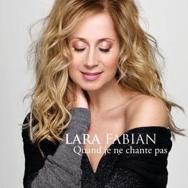 Lara Fabian альбом Quand je ne chante pas