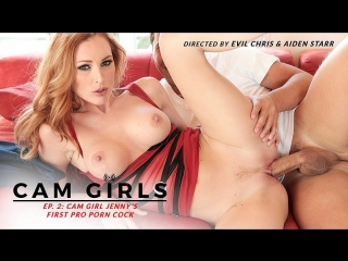 Jenny Blighe, Aiden Starr & Jessy Jones - Cam Girl Jenny's First Pro Porn Cock (22.07.2018) - Cam Girls: The Movie
