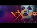 Ivan4ik - Nox (PC). Firstrun. Part 4. Final