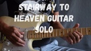 Stairway To Heaven Guitar Solo Led Zeppelin Cover