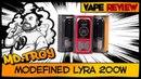 Modefined Lyra 200W from неплох но крышка подкачала