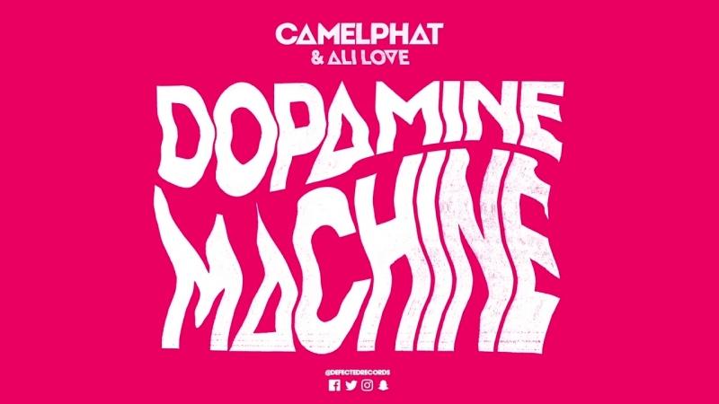 CamelPhat Ali Love 'Dopamine Machine' (Club Mix)