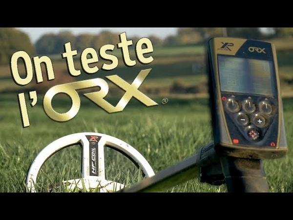 SORTIE DÉTECTION : On teste l'ORX en Avant Première !