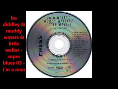 Bo Diddley Muddy Waters Little Walter Super Blues full album..db