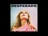Jeanne Mas - Desperado (2017)