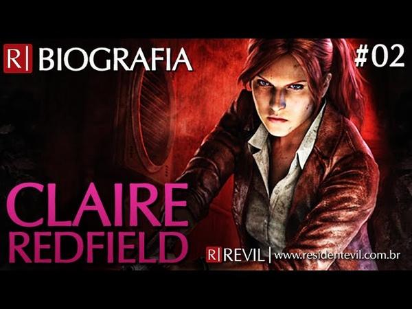 CLAIRE REDFIELD | BIOGRAFIA REVIL