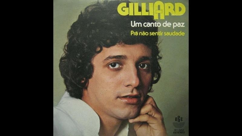 Gilliard - Um Canto de Paz