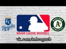 Kansas City Royals vs Oakland Athletics | 07.06.2018 | AL | MLB 2018 (1/4)