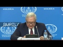 LIVE: Deputy FM Ryabkov holds briefing on INF treaty