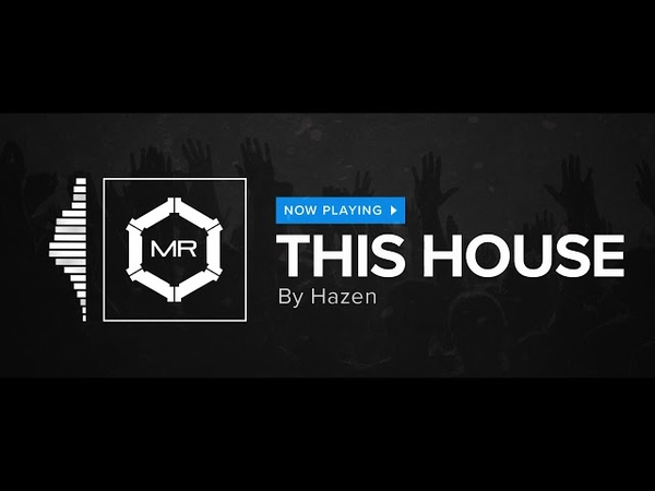 Hazen - This House [HD]