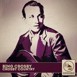 Bing Crosby альбом Crosby Country