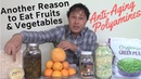 Another Reason to Eat Fruits Vegetables: Anti-Aging Polyamines