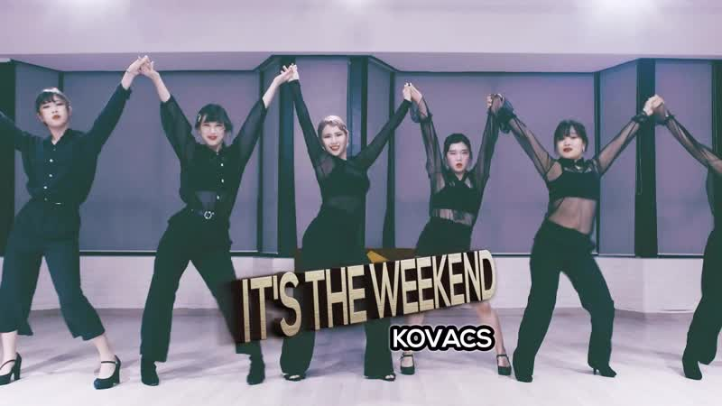 Kovacs - Its the Weekend Yell Choreography