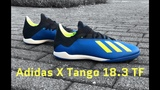 Распаковка и примерка Adidas X Tango 18.3 TF Energy Mode Pack