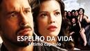 Última cena de Espelho da Vida reúne elenco para filme de Júlia.