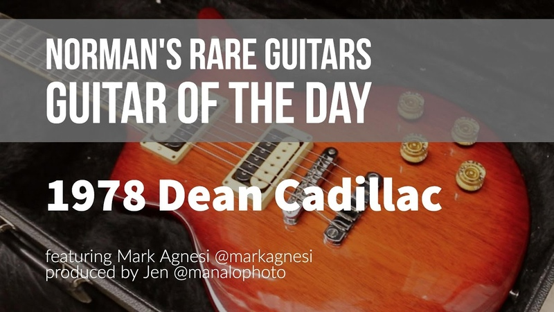 Norman's Rare Guitars - Guitar of the Day: 1978 Dean Cadillac