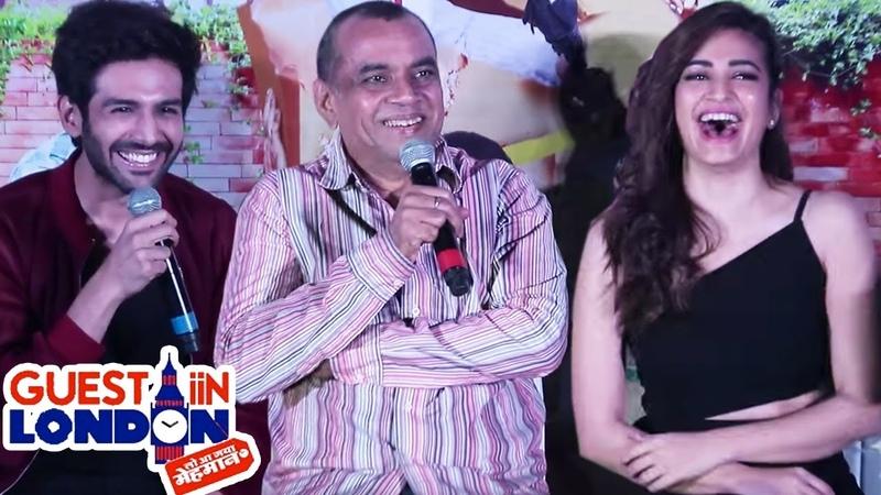 Full Video Guest in London Press Conference Paresh Rawal Kartik Aaryan Kriti Kharbanda