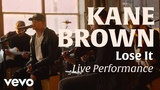 Kane Brown - Lose It (Official Live Performance) Vevo