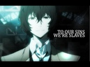 ► to our sins we're slaves || Bungou Stray Dogs