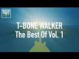 T-Bone Walker - The Best