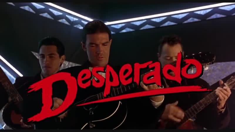 Desperado - Antonio Banderas - Cancion del Mariachi