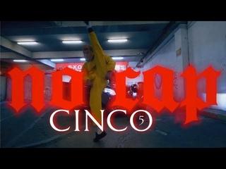 CINCO - NO CAP