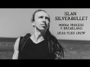 Slan SilverBullet - Mooha Process @ Breakland (july 2018)