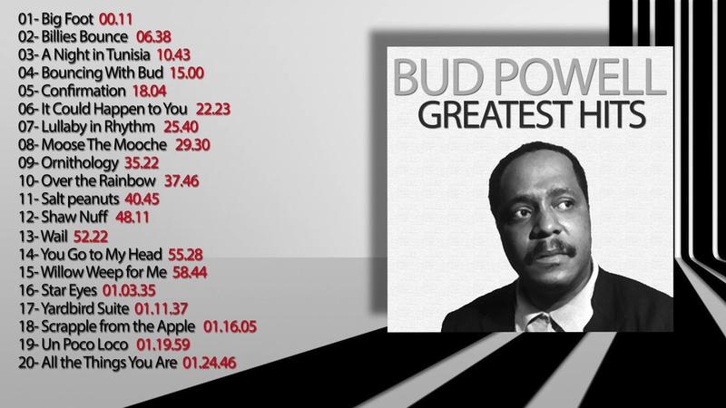 Bud Powell - Greatest Hits (FULL ALBUM GREATEST JAZZ PIANIST)
