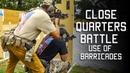 Close Quarters Battle Use of Barricades Tactical Rifleman