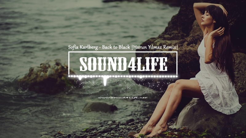 Sofia Karlberg - Back to Black (Harun Yilmaz Remix)