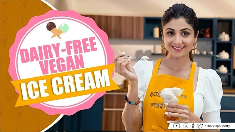 Dairy-Free Vegan Ice Cream   Shilpa Shetty Kundra   Healthy Recipes   The Art of Loving Food