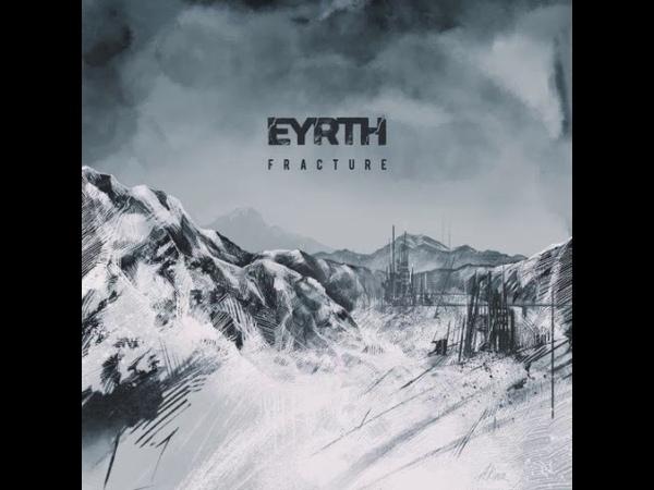 EYRTH - Fracture (Full Album)