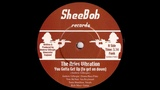 The Aries Vibration - You Gotta Get Up To Get On Down Sheebob 2009 Deep Funk Revival 45