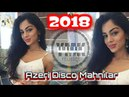 DİSCO Azeri Mahnılar 2018 Yeni - Super Yığma Mix (YMK Musiqi 80) Dance club Party Remix