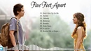 Five Feet Apart Soundtrack Full Movie Playlist 2019