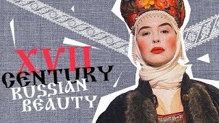 Russia Explained Black teeth dilated pupils beauty standards of XVII Century Russia